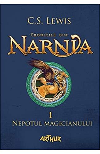 Cronicile din Narnia – Nepotul Magicianului