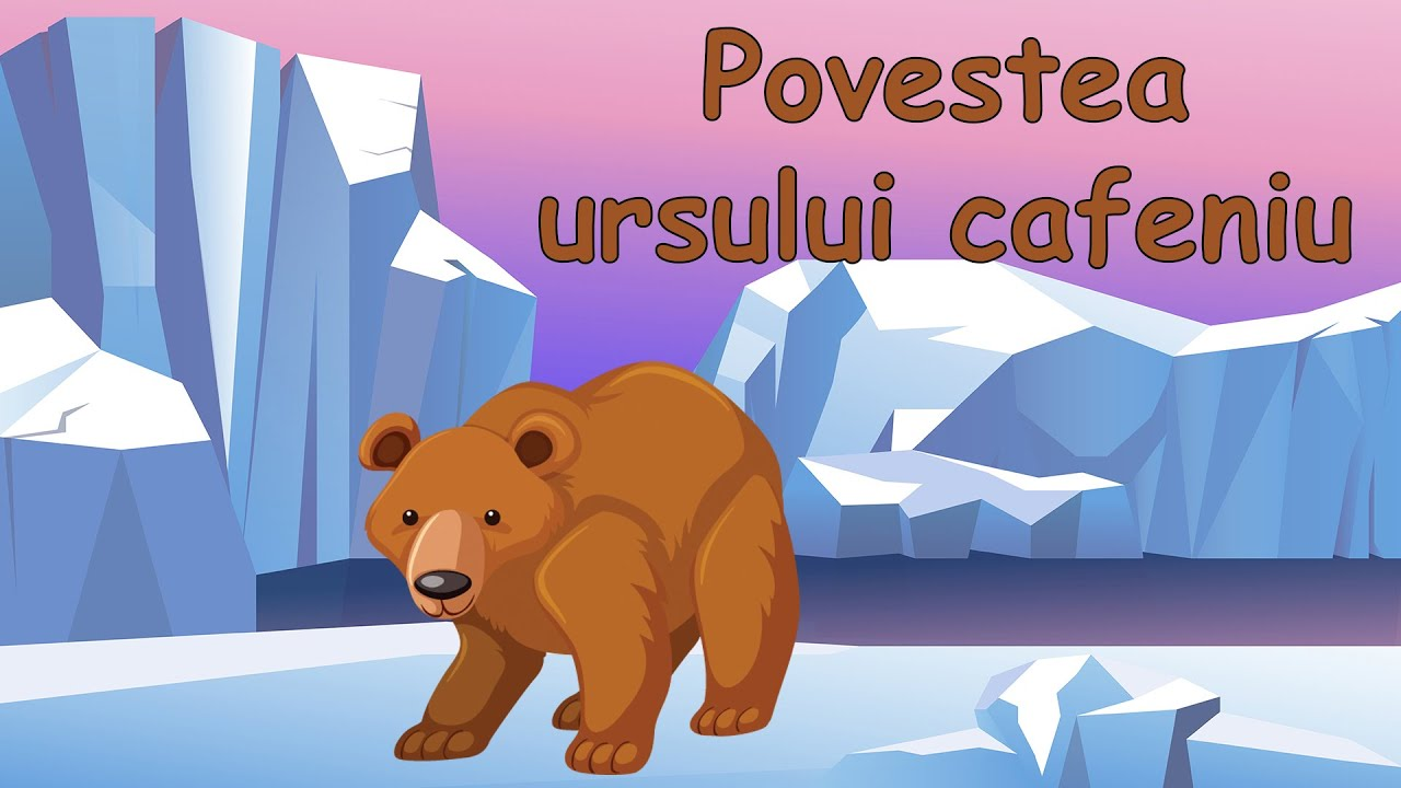 Povestea ursului cafeniu – [3]