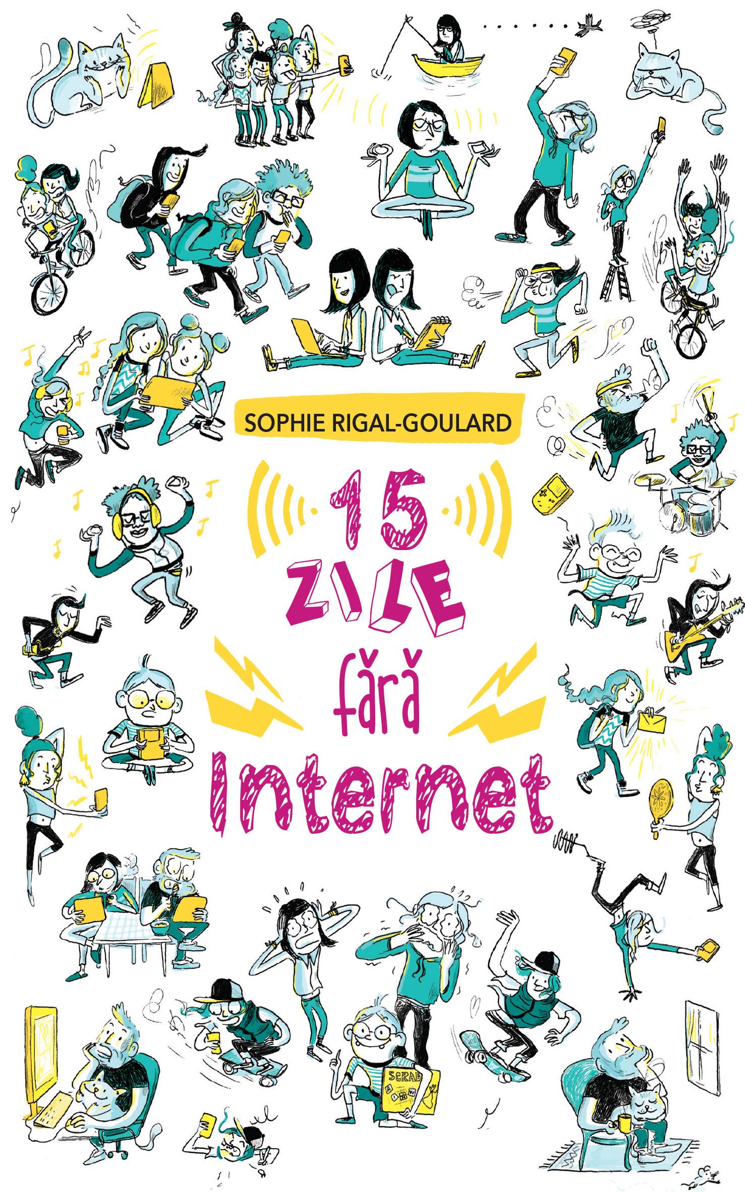 15 ZILE FARA INTERNET