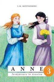 Anne, învățătoare in Avonlea