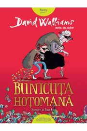 Bunicuța hoțomană, David Walliams (Editura Arthur)