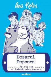Dosarul Popcorn: primul caz al Detectivilor Aerieni