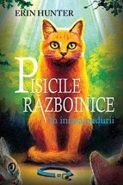 Pisicile Razboinice În inima pădurii