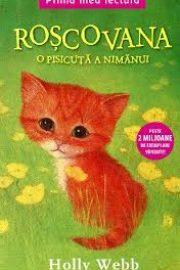Roșcovana, o pisicuță a nimănui – [2]