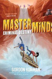 MASTERMINDS- CRIMINAL DESTINY